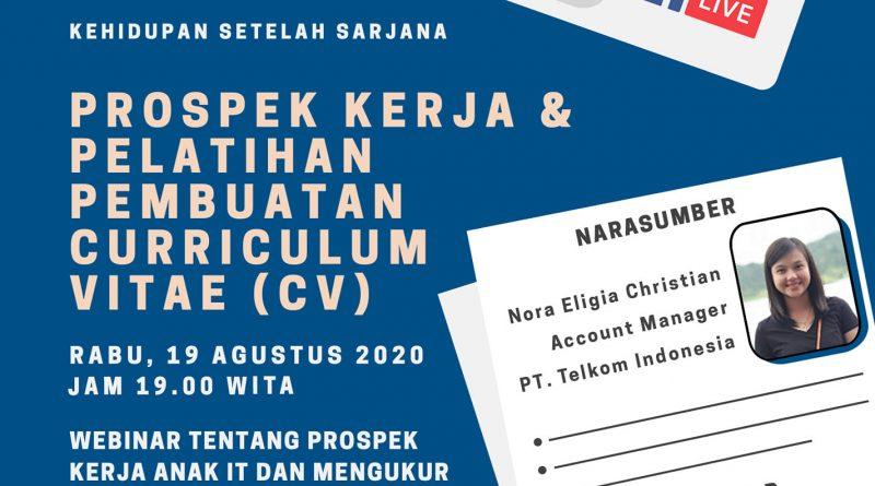 Webinar Prospek Kerja dan Pelatihan Pembuatan Curriculum Vitae (CV)